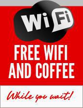 Free WiFi and coffee. While you wait!