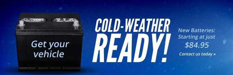 Get your vehicle cold-weather ready with new batteries starting at just $84.95! Click here to contact us today.