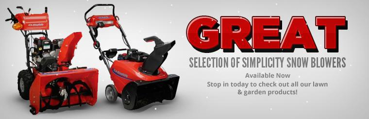We have a great selection of Simplicity snow blowers available now! Stop in today to check out all our lawn and garden products.