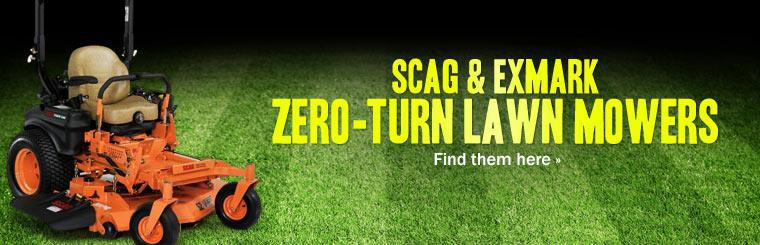 Scag & Exmark Zero-Turn Lawn Mowers: Click here to view the models.