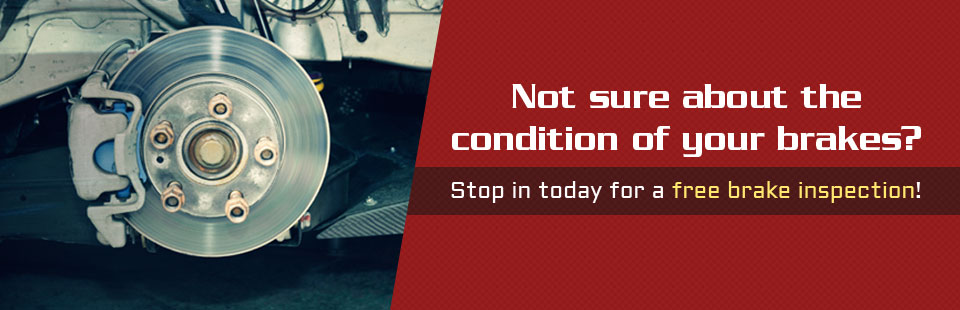 Not sure about the condition of your brakes? Stop in today for a free brake inspection!