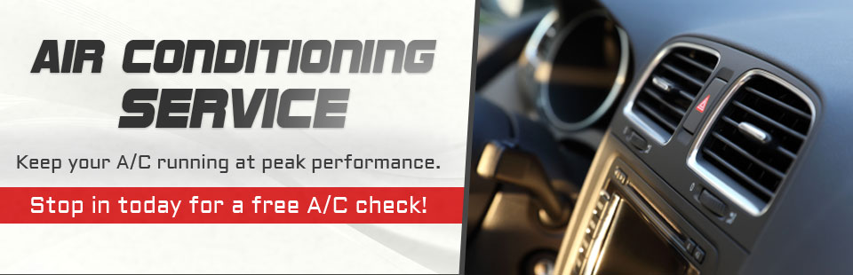Keep your air conditioner running at peak performance. Stop in today for a free A/C check!