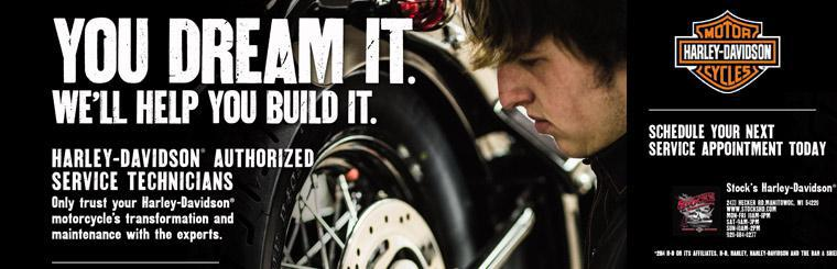 You dream it. We'll help you build it. We have Harley-Davidson® authorized service technicians.