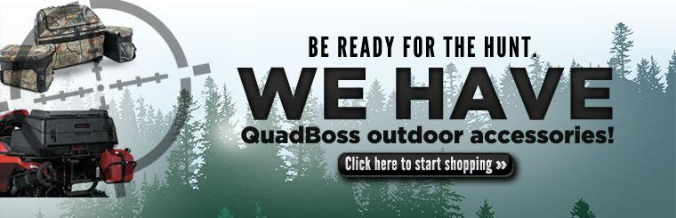 Be ready for the hunt with QuadBoss outdoor accessories! Click here to start shopping.