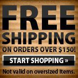 Free Shipping on Orders Over $150! Start shopping. Not valid on oversized items.