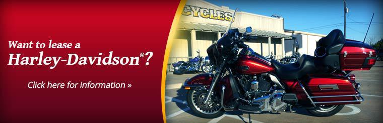 Want to lease a Harley-Davidson®? Click here for information.
