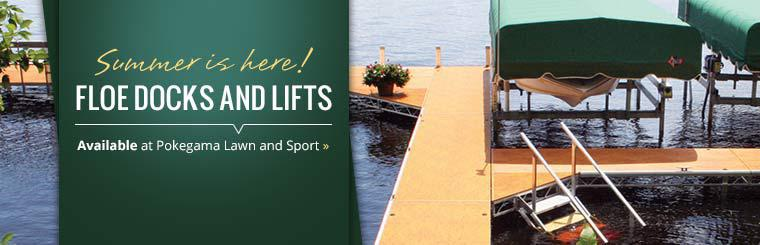 FLOE docks and lifts are available at Pokegama Lawn and Sport!