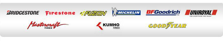 We carry products by Bridgestone, Firestone, Fuzion, Michelin®, BFGoodrich®, Uniroyal®, Mastercraft, Kumho, and Goodyear.