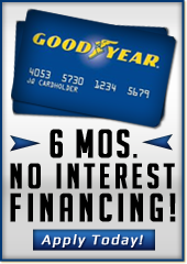 6 Mos. No Interest Financing! Apply Today!