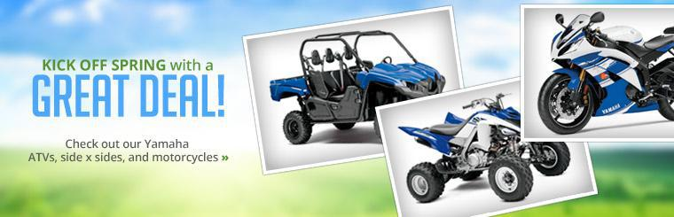 Kick off spring with a great deal! Click here to check out our Yamaha ATVs, side x sides, and motorcycles.