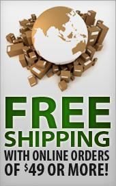 Free shipping with online orders of $49 or more!