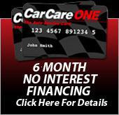 Car Care One. 6 Month No Interest Financing. Click here for details.