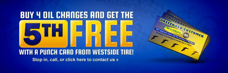 Buy 4 oil changes and get the 5th free with a punch card from Westside Tire! Stop in, call, or click here to contact us.