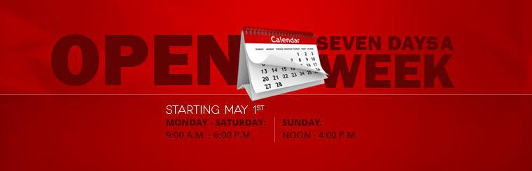 Starting May 1st we will be open seven days a week!