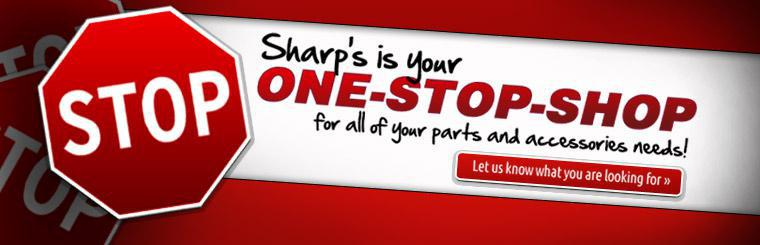 Sharp's is your one-stop-shop for all of your parts and accessories needs! Click here to contact us for more information.
