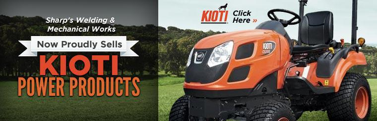 Sharp's Welding & Mechanical Works now proudly sells Kioti power products!