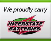 We proudly carry Interstate Batteries
