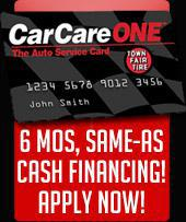 CarCareONE Financing: Click here to apply for 6 months, same-as-cash financing!