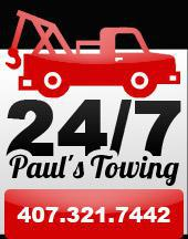 Paul's 24/7 Towing: Call 407-321-7442 for details.