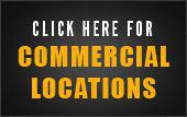 Click here for Commercial Locations.