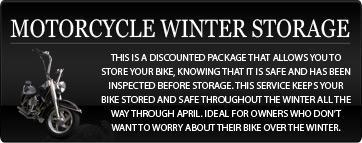 This is a discounted package that allows you to store your bike, knowing that it is safe and has been inspected before storage. This service keeps your bike stored and safe throughout the winter all the way through April. Ideal for owners who don't want to worry about their bike over the winter.