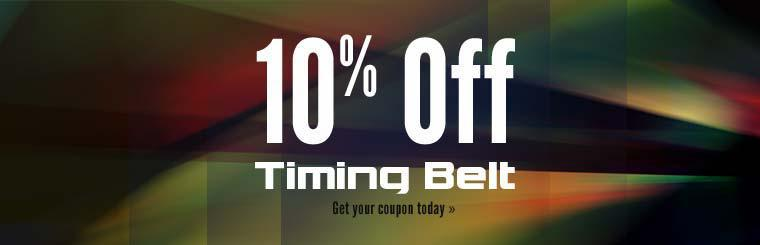 10% Off Timing Belt: Get your coupon today.