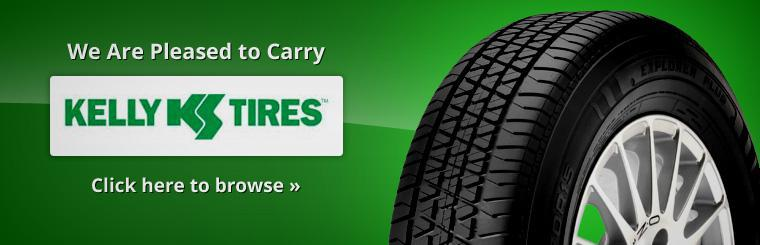 We are pleased to carry Kelly Tires. Click here to browse.