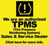 We are an authorized TPMS Sales & Service Dealer.