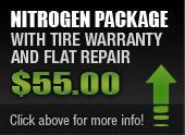 Nitrogen package with tire warranty and flat repair - $55.00. Click above for more info!