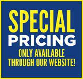 Special pricing only available through our website!