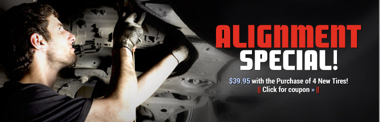 Alignment Special: Now just $39.95 with the purchase of 4 new tires! Click here for your coupon.