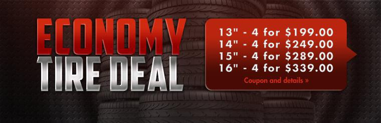 Economy Tire Deal: Save on a set of four tires! Click here to print your coupon.
