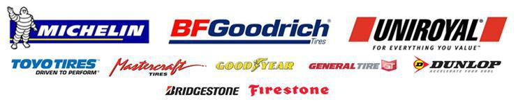 Our inventory includes Michelin®, BFGoodrich®, Uniroyal®, Toyo, Mastercraft, Goodyear, General, Dunlop, Bridgestone, and Firestone.