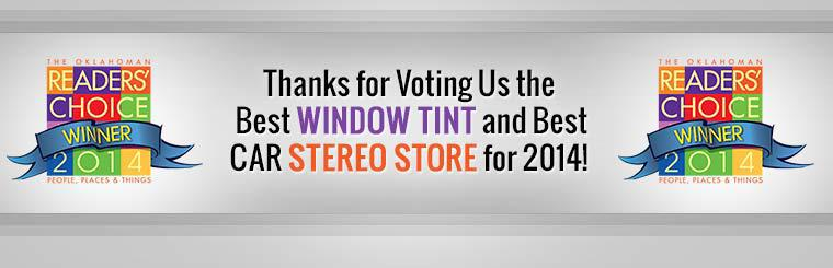 Thanks for voting us the Best Window Tint and Best Car Stereo Store for 2014!