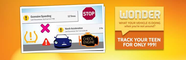 Wonder what your vehicle is doing when you're not around? Track your teen for only $99!