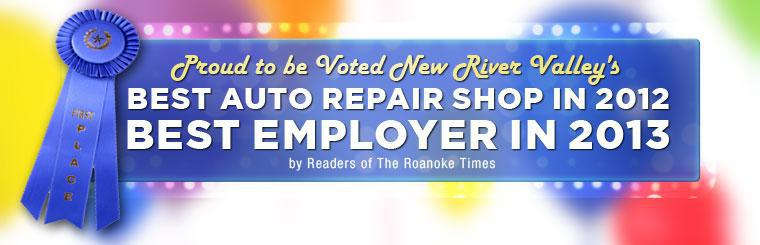 We are proud to be voted New River Valley's Best Auto Repair Shop in 2012 and Best Employer in 2013 by readers of The Roanoke Times!