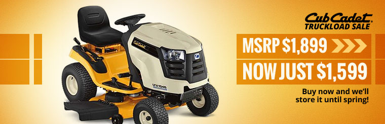 Cub Cadet Truckload Sale: Now only $1,599! Click here to contact us.