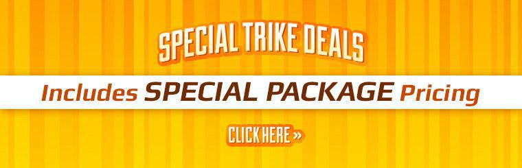 Special Trike Deals: Click here to view the models.