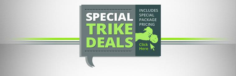 Special Trike Deals Includes Special Package Pricing