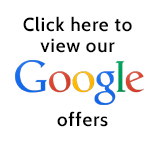 Click here to view our Google offers.