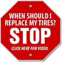 When should I replace my tires? Click here for a video.