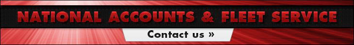 National Accounts & Fleet Service: Contact us »