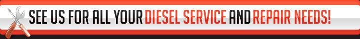See us for all your diesel service and repair needs!
