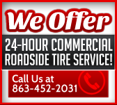 We offer 24-Hour Commercial Roadside Tire Service!
