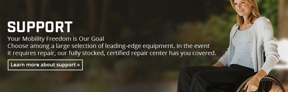 Your mobility freedom is our goal! Choose from a large selection of leading-edge equipment!