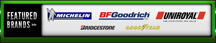 We proudly carry products from Michelin®, BFGoodrich®, Uniroyal®, Bridgestone, and Goodyear.
