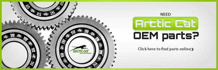 Need Arctic Cat OEM parts? Click here to find parts online.