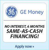 GE Money. No interest, 6 months same-as-cash Financing. Apply now.