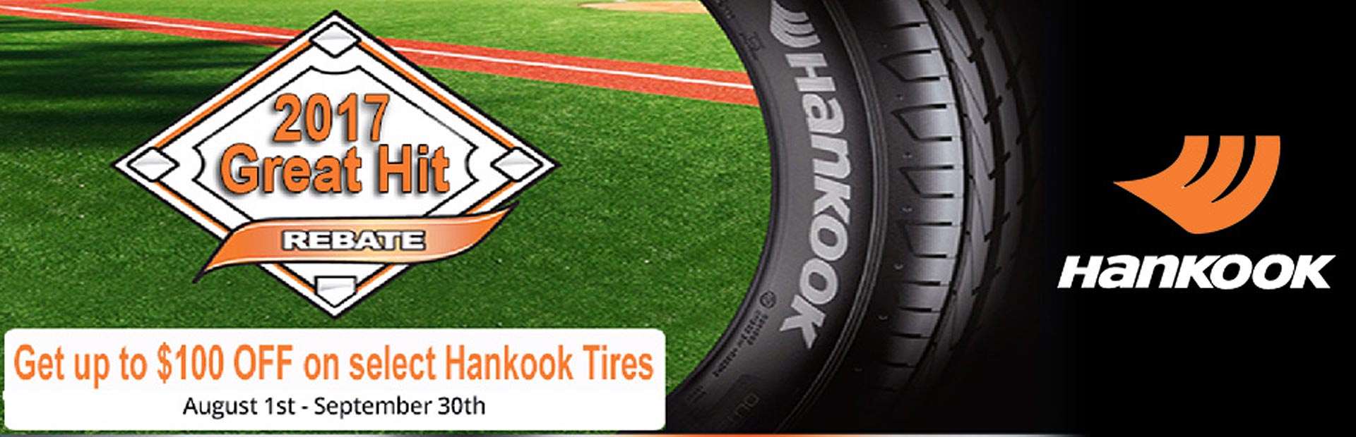 2017 Great Hit Rebate: Get up to $100 when you purchase a set of four select Hankook Tires