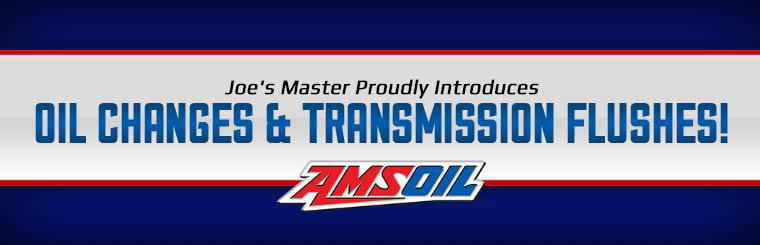 Joe's Master proudly introduces AMSOIL oil changes and transmission flushes!